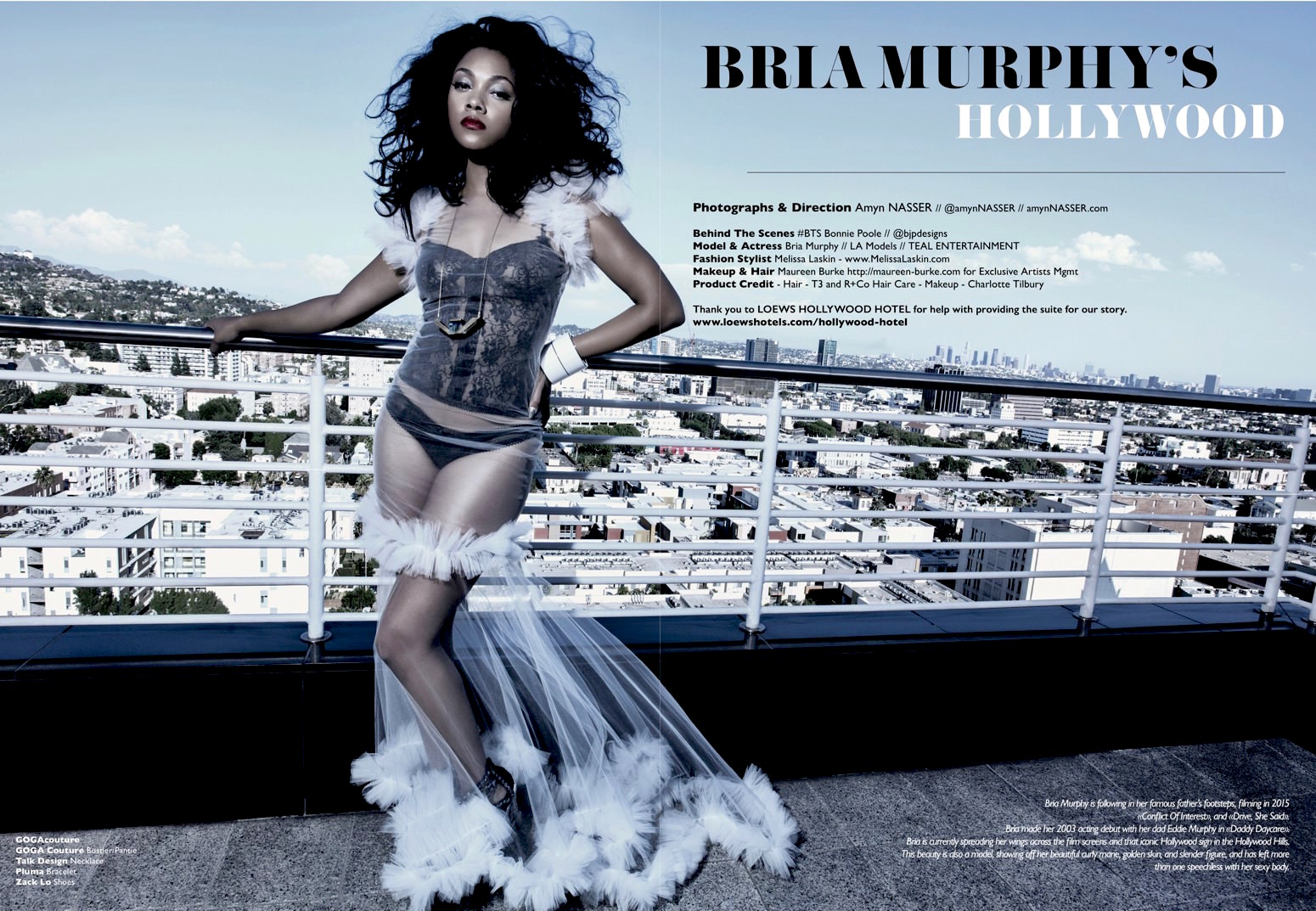 Cover and Fashion Editorial - Bria Murphy's Hollywood - Talent Bria Murphy - Photographs Amyn Nasser - Styling Melissa Laskin - Makeup & Hair Maureen Burke - Photographed at the LOEWS Hollywood Hotel - Thank you for the help and great location - BTS Bonnie Poole -  Prestige International Magazine PIM 18 -